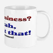 My Business Yeah I Built That (white) Mug