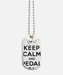 Keep Calm and Pedal On Dog Tags