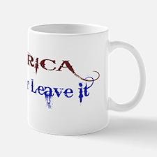 America Love It or Leave it Mug