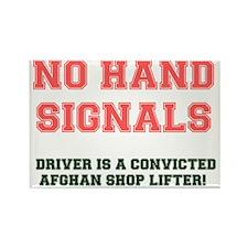 NO HAND SIGNALS - DRIVER CONVICTE Rectangle Magnet