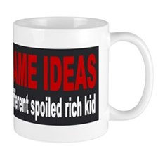 Same ideas, different spoiled rich kid Mug