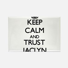 Keep Calm and trust Jaclyn Magnets