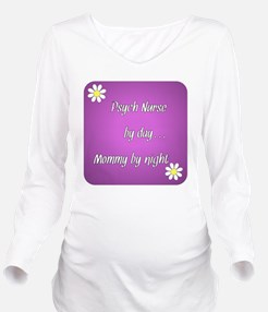 Psych Nurse by day M Long Sleeve Maternity T-Shirt