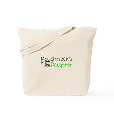 Roughnecks Daughter Tote Bag