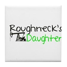 Roughnecks Daughter Tile Coaster