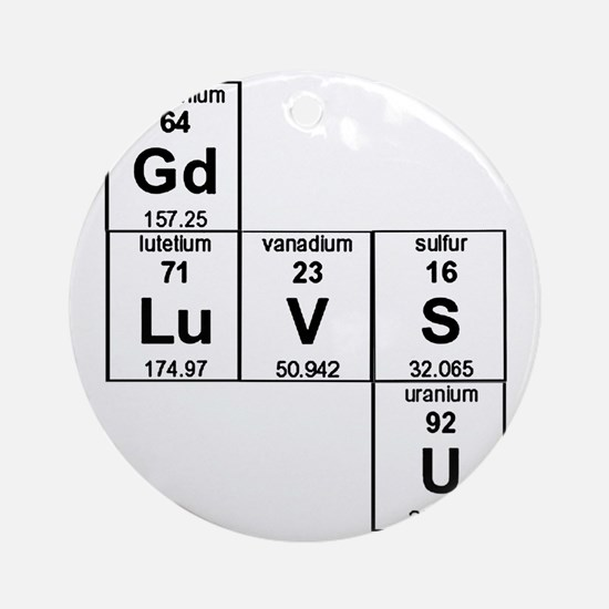 Periodic Table God Loves You Round Ornament