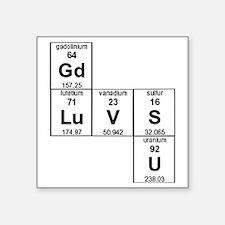 "Periodic Table God Loves Yo Square Sticker 3"" x 3"""