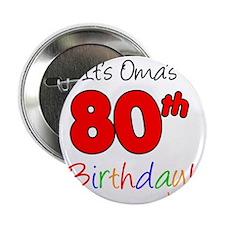 "Oma 80th Birthday 2.25"" Button"