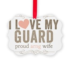 I Love my Guard Ornament