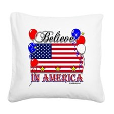 Believe In America Square Canvas Pillow