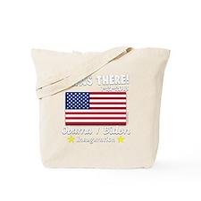 I Was There Obama Biden 2013 Inauguration Tote Bag