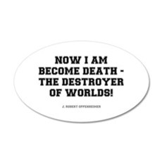 NOW I AM BECOME DEATH - Wall Decal