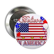 "Believe In America 2.25"" Button"