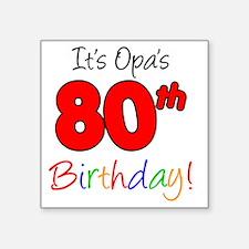 "Opa 80th Birthday Square Sticker 3"" x 3"""