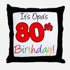 Opa 80th Birthday Throw Pillow