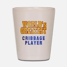 World's Greatest Cribbage Player Shot Glass