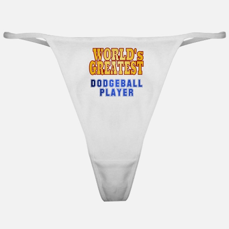 World's Greatest Dodgeball Player Classic Thong