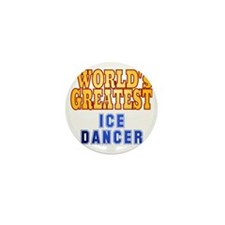 World's Greatest Ice Dancer Mini Button