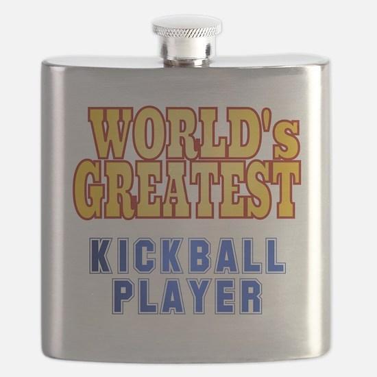 World's Greatest Kickball Player Flask