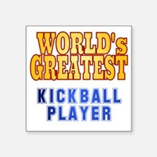 "World's Greatest Kickball P Square Sticker 3"" x 3"""