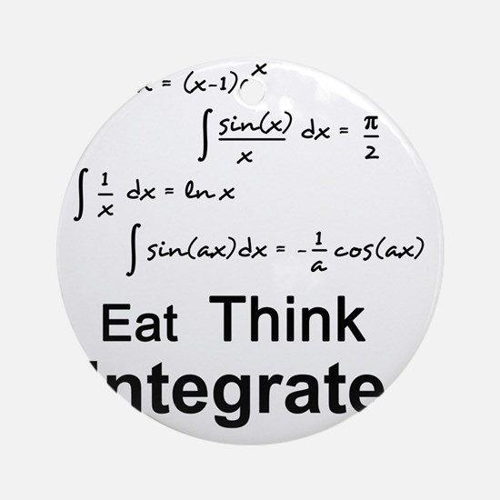 Eat. Think. Integrate. Round Ornament