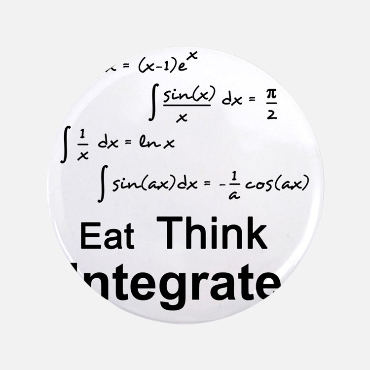 "Eat. Think. Integrate. 3.5"" Button"