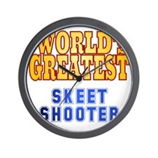 World's Greatest Skeet Shooter Wall Clock