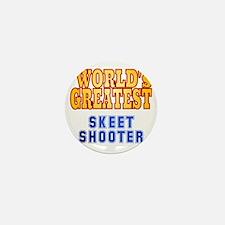 World's Greatest Skeet Shooter Mini Button
