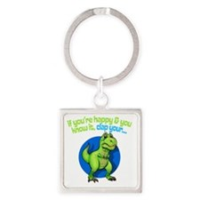 If youre happy Square Keychain