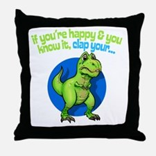 If youre happy Throw Pillow