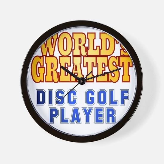 World's Greatest Disc Golf Player Wall Clock