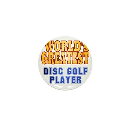 World's Greatest Disc Golf Player Mini Button