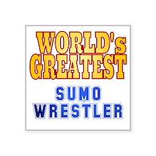 """World's Greatest Sumo Wrest Square Sticker 3"""" x 3"""""""