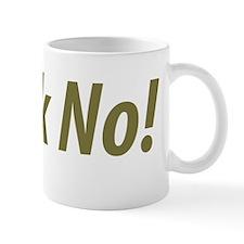 frack_no Mug