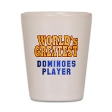 World's Greatest Dominoes Player Shot Glass