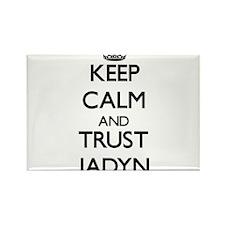 Keep Calm and trust Jadyn Magnets