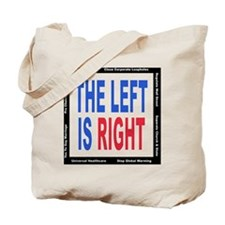 The Left is Right Tote Bag