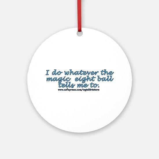 Magic 8 ball joke Ornament (Round)