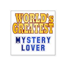 "World's Greatest Mystery Lo Square Sticker 3"" x 3"""