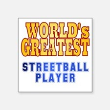 "World's Greatest Streetball Square Sticker 3"" x 3"""