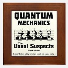 Quantum Mechanics-The Usual Suspects Framed Tile