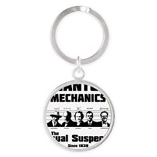 Quantum Mechanics-The Usual Suspect Round Keychain