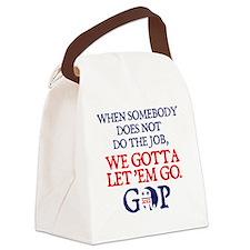 Gotta let 'em go Canvas Lunch Bag