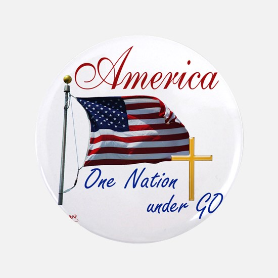 """America One Nation Under God 3.5"""" Button"""