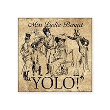 "Lydia Bennet YOLO Square Sticker 3"" x 3"""