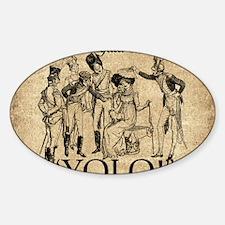 Lydia Bennet YOLO Sticker (Oval)