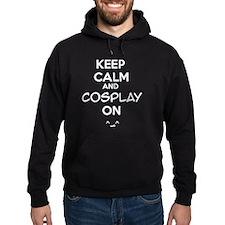 keep calm and cosplay on Hoodie