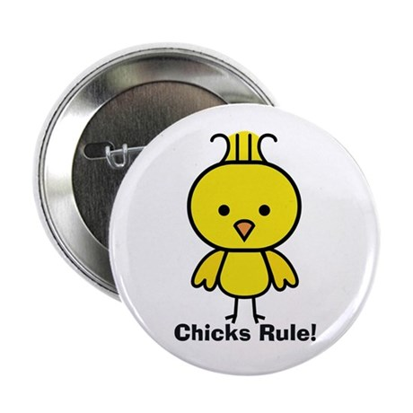 """Chicks Rule! 2.25"""" Button (10 pack)"""