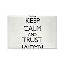Keep Calm and trust Jaidyn Magnets