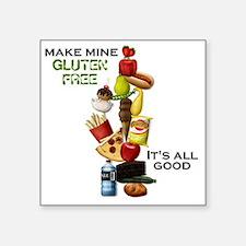 "Make Mine Gluten Free - It' Square Sticker 3"" x 3"""